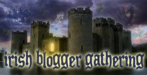 Irish Blogger Gathering: Here Comes the Bye